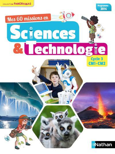 MES 60 MISSIONS EN SCIENCES ET TECHNOLOGIE - CYCLE 3 CM1-CM2