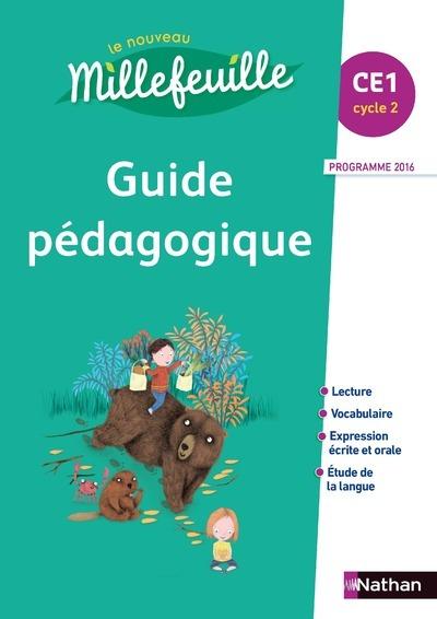 NOUVEAU MILLEFEUILLE CE1 - GUIDE PEDAGOGIQUE 2017