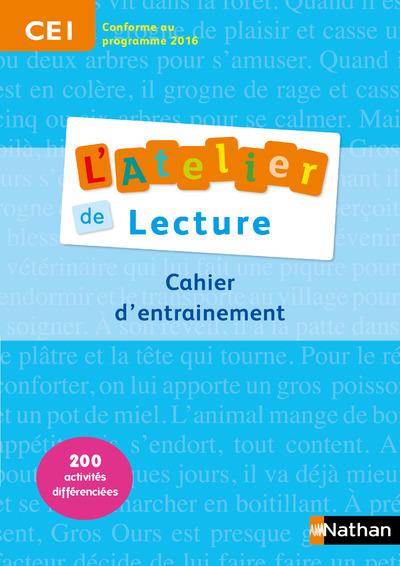 ATELIER DE LECTURE CE1 - CAHIER D'ENTRAINEMENT
