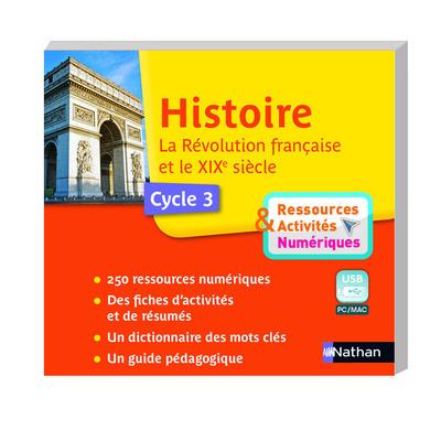 CLE USB - HISTOIRE - REVOLUTION 19EME SIECLE - RESSOURCES ET ACTIVITES NUMERIQUES