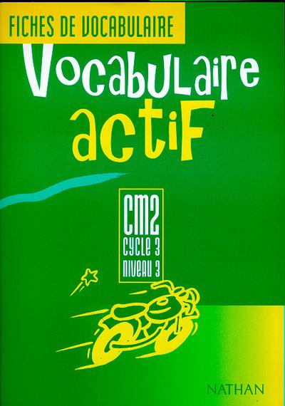 VOCABULAIRE ACTIF CM2 ELEVE