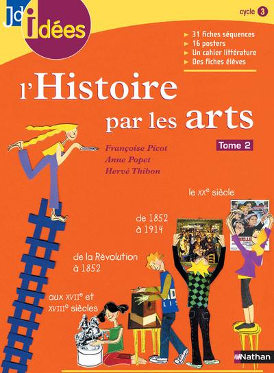 HISTOIRE PAR LES ARTS T2