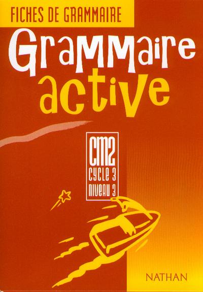 GRAMMAIRE ACTIVE CM2 FICH.ELE