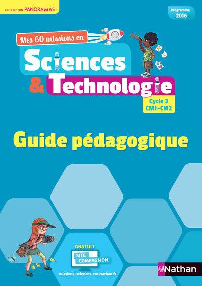 SCIENCES ET TECHNOLOGIE CYCLE 3 CM1-CM2 - GUIDE PEDAGOGIQUE