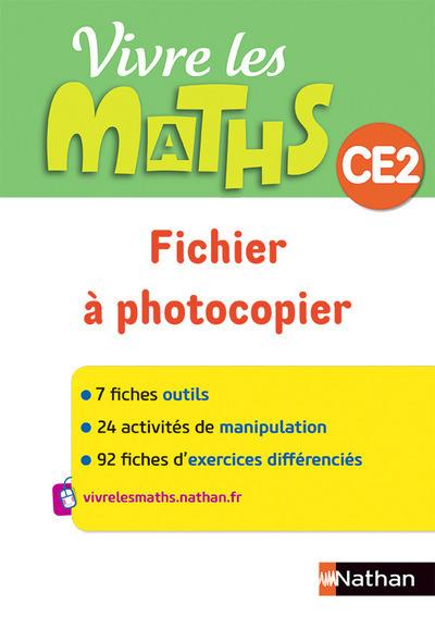 VIVRE LES MATHS CE2 - FICHIER A PHOTOCOPIER