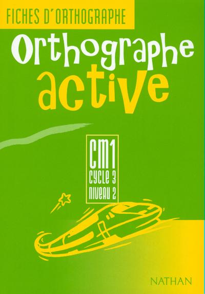 ORTHOGRAPHE ACTIVE CM1 FI.ELEV