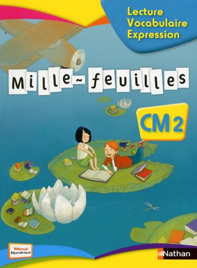 MILLE-FEUILLES CM2 - LECTURE VOCABULAIRE EXPRESSION