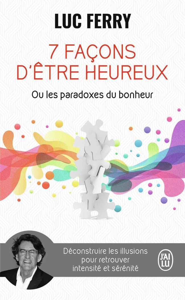 7 FACONS D'ETRE HEUREUX