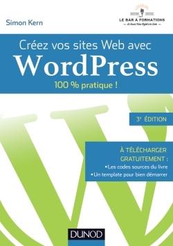 CREEZ VOS SITES WEB AVEC WORDPRESS - 100% PRATIQUE !