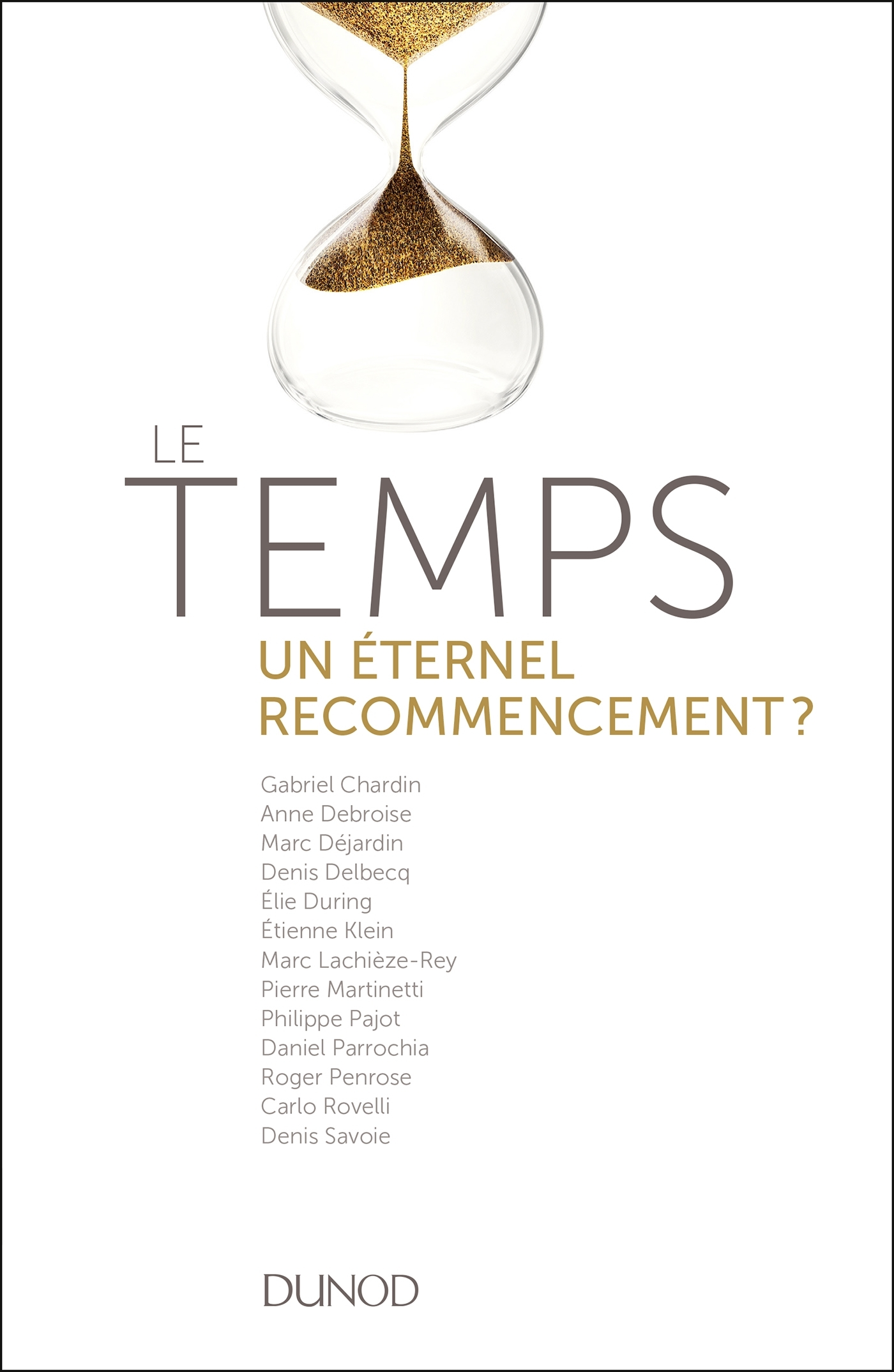 LE TEMPS - UN ETERNEL RECOMMENCEMENT ?