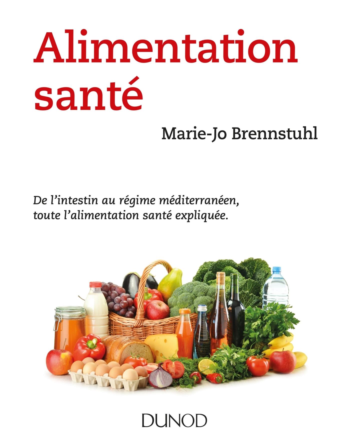 ALIMENTATION SANTE - DE L'INTESTIN AU REGIME MEDITERRANEEN, TOUTE L'ALIMENTATION SANTE EXPLIQUEE.