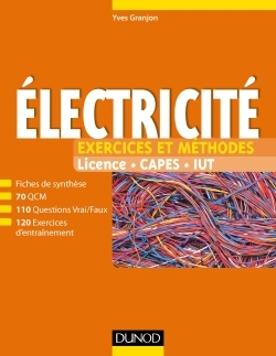 ELECTRICITE - EXERCICES ET METHODES