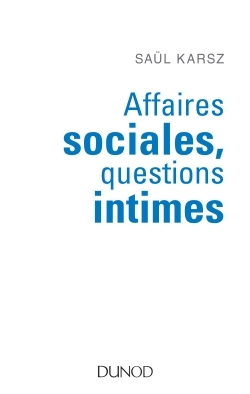 AFFAIRES SOCIALES, QUESTIONS INTIMES