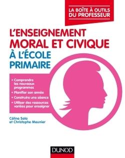 L'ENSEIGNEMENT MORAL ET CIVIQUE A L'ECOLE PRIMAIRE - LA BOITE A OUTILS DU PROFESSEUR