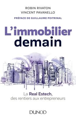 L'IMMOBILIER DEMAIN - LA REAL ESTECH, DES RENTIERS AUX ENTREPRENEURS