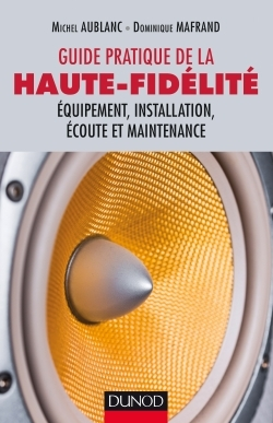 GUIDE PRATIQUE DE LA HAUTE-FIDELITE
