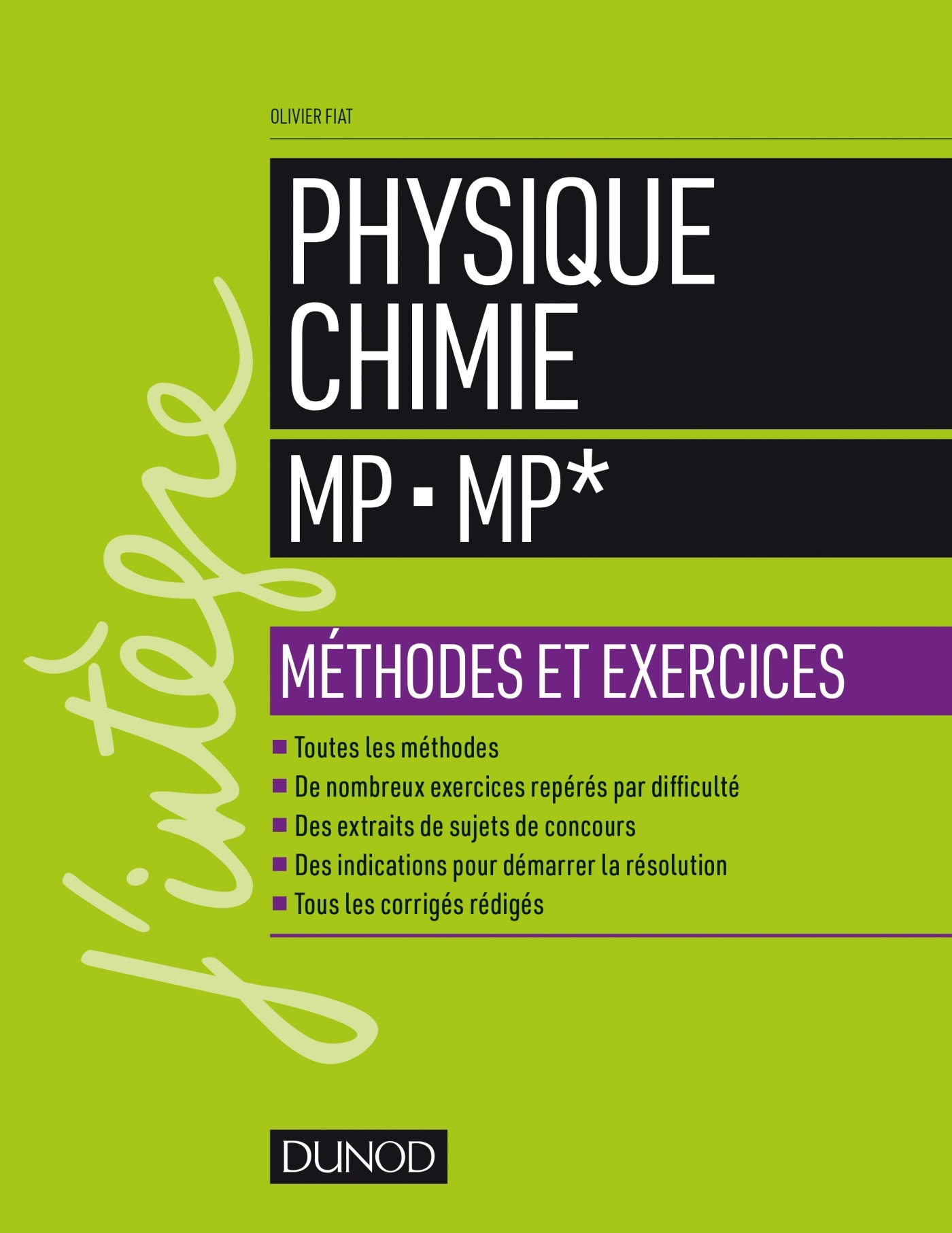 PHYSIQUE-CHIMIE MP - MP* - METHODES ET EXERCICES