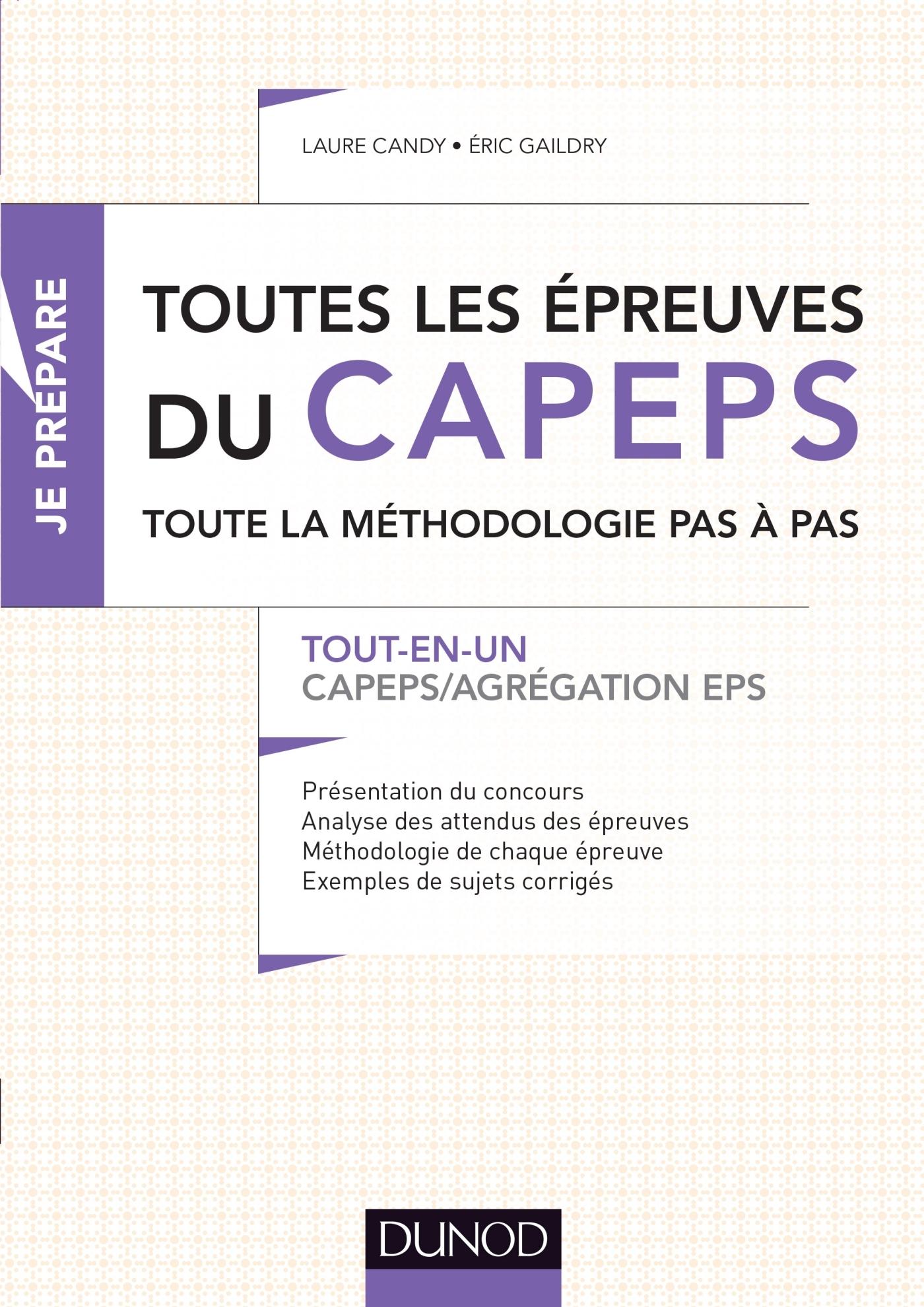 TOUTES LES EPREUVES DU CAPEPS ET DE L'AGREGATION D'EPS - TOUT-EN-UN - CAPEPS / AGREGATION EPS