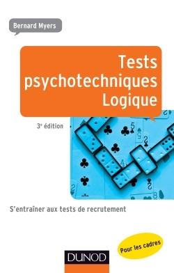 TESTS PSYCHOTECHNIQUES - LOGIQUE - 3E ED.
