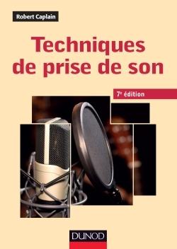 TECHNIQUES DE PRISE DE SON - 7ED