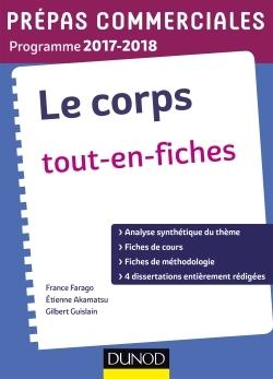 LE CORPS - PREPAS COMMERCIALES 2017-2018 -TOUT EN FICHES