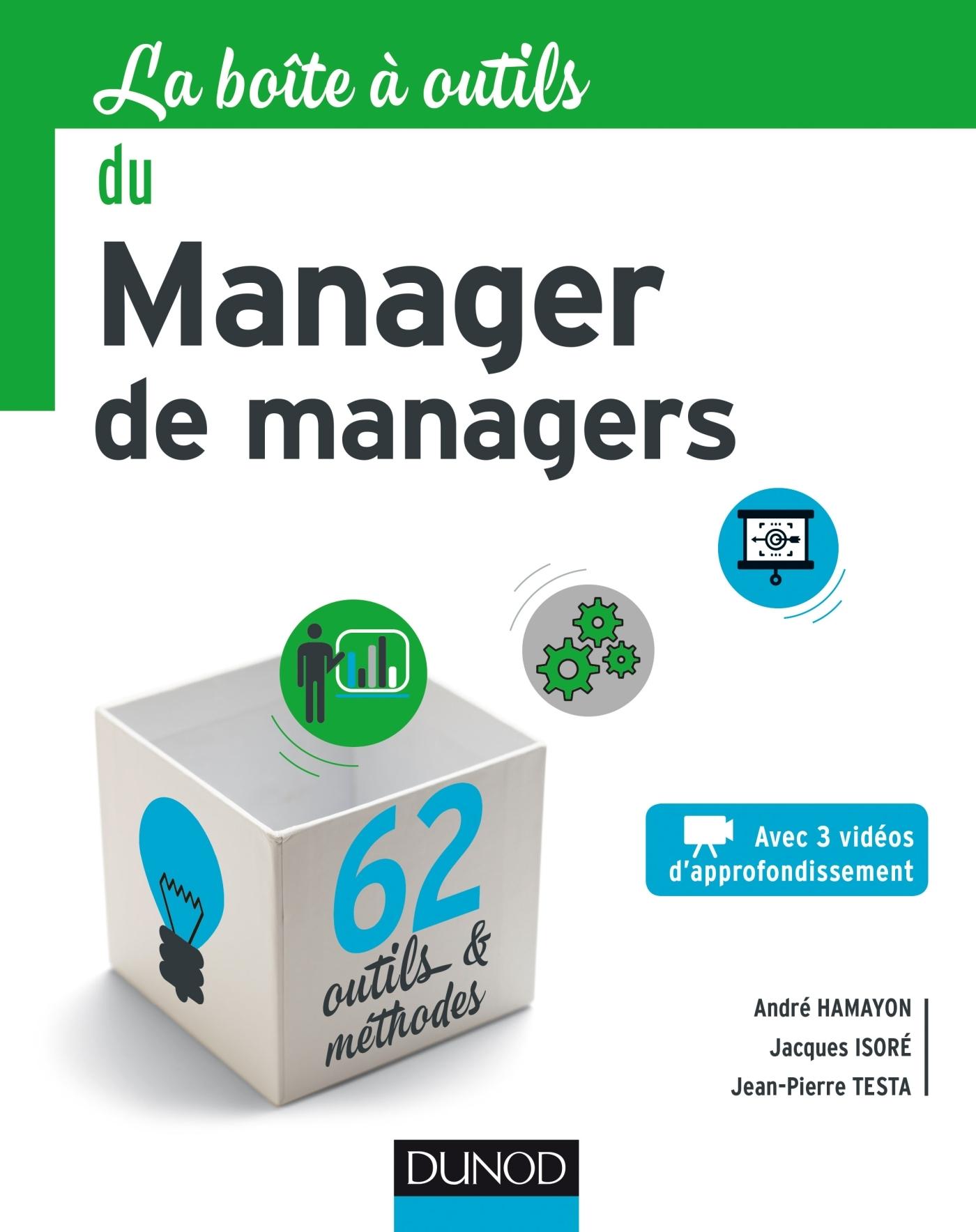 LA BOITE A OUTILS DU MANAGER DE MANAGERS