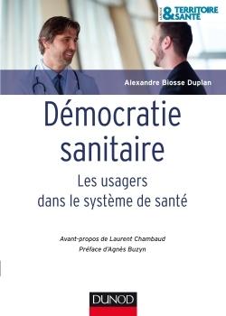 DEMOCRATIE SANITAIRE - LES USAGERS DANS LE SYSTEME DE SANTE