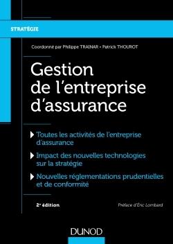 GESTION DE L'ENTREPRISE D'ASSURANCE - 2E ED.