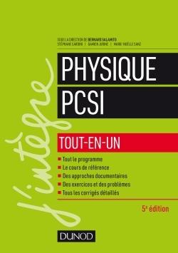 PHYSIQUE PCSI - TOUT-EN-UN - 5E ED.