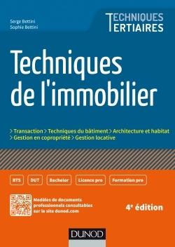 TECHNIQUES DE L'IMMOBILIER - 4E ED.