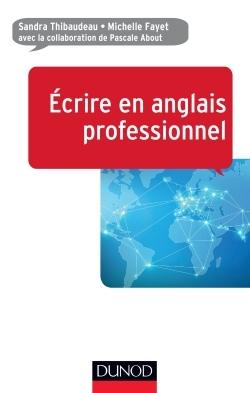 ECRIRE EN ANGLAIS PROFESSIONNEL
