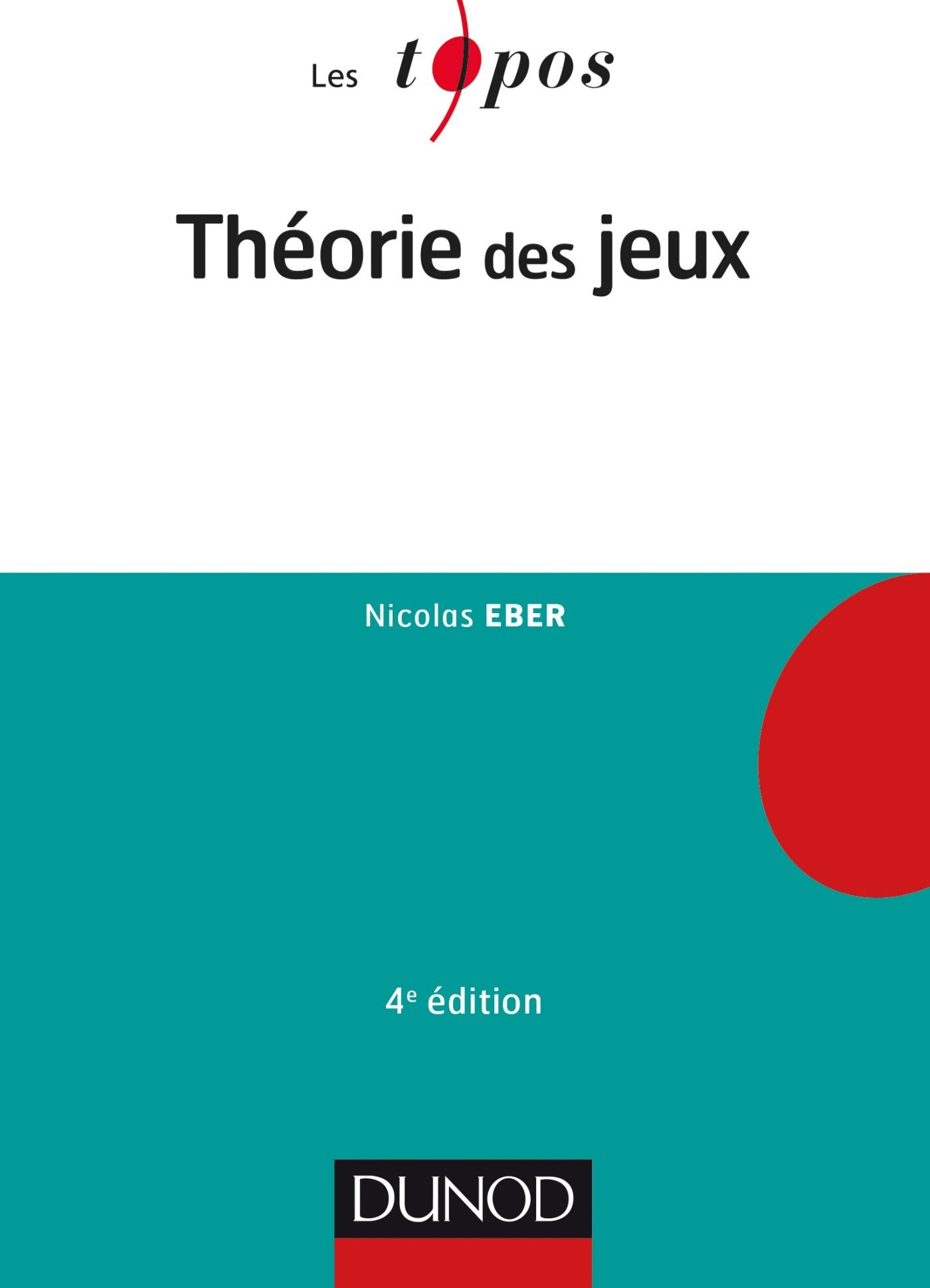 THEORIE DES JEUX - 4E ED.