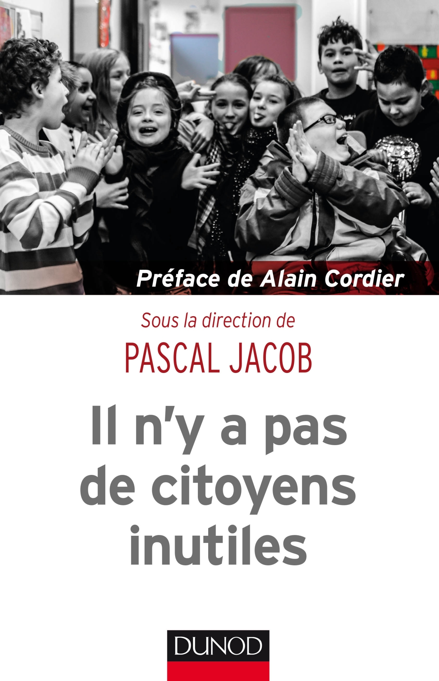 IL N'Y A PAS DE CITOYENS INUTILES
