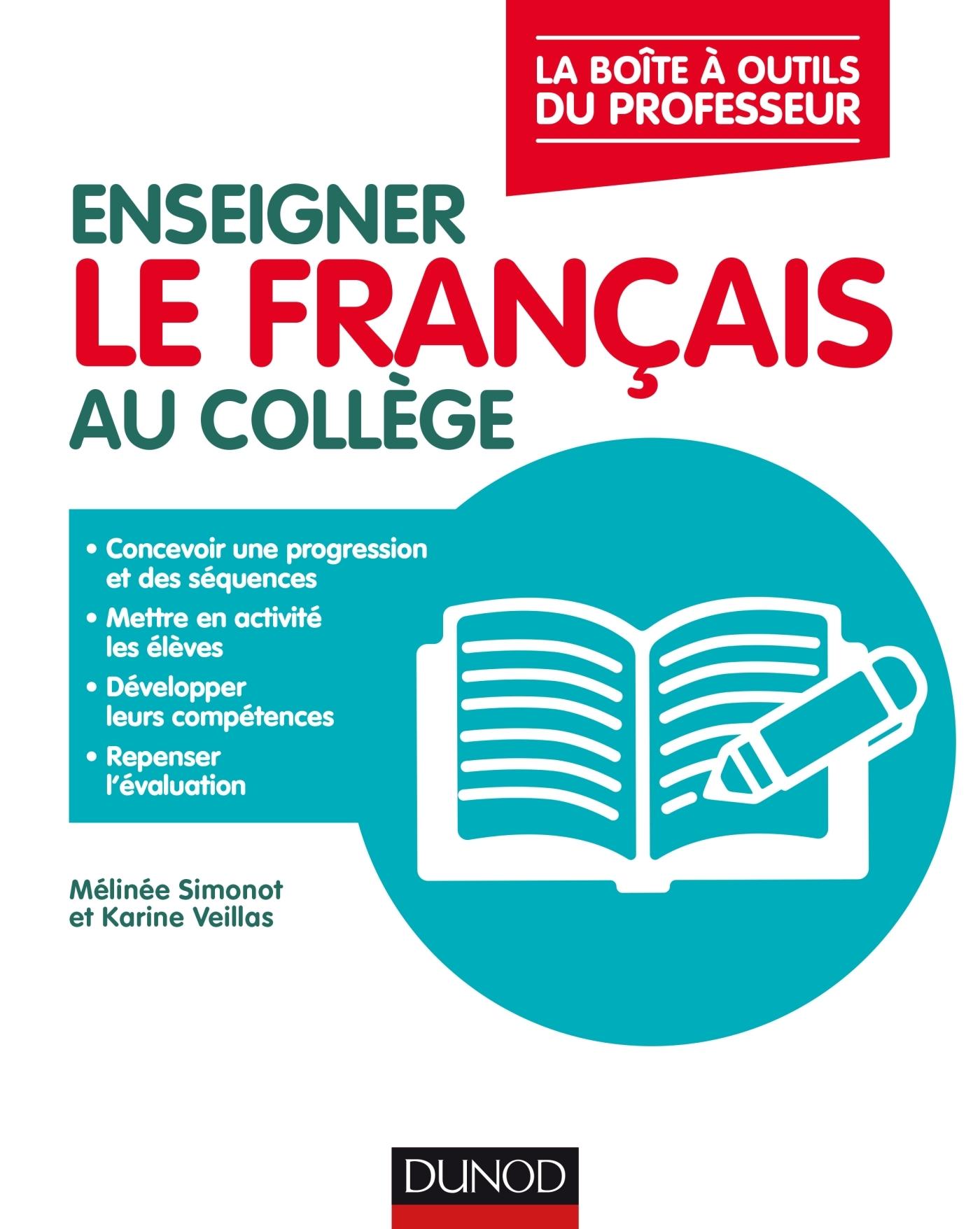 ENSEIGNER LE FRANCAIS AU COLLEGE - LA BOITE A OUTILS DU PROFESSEUR