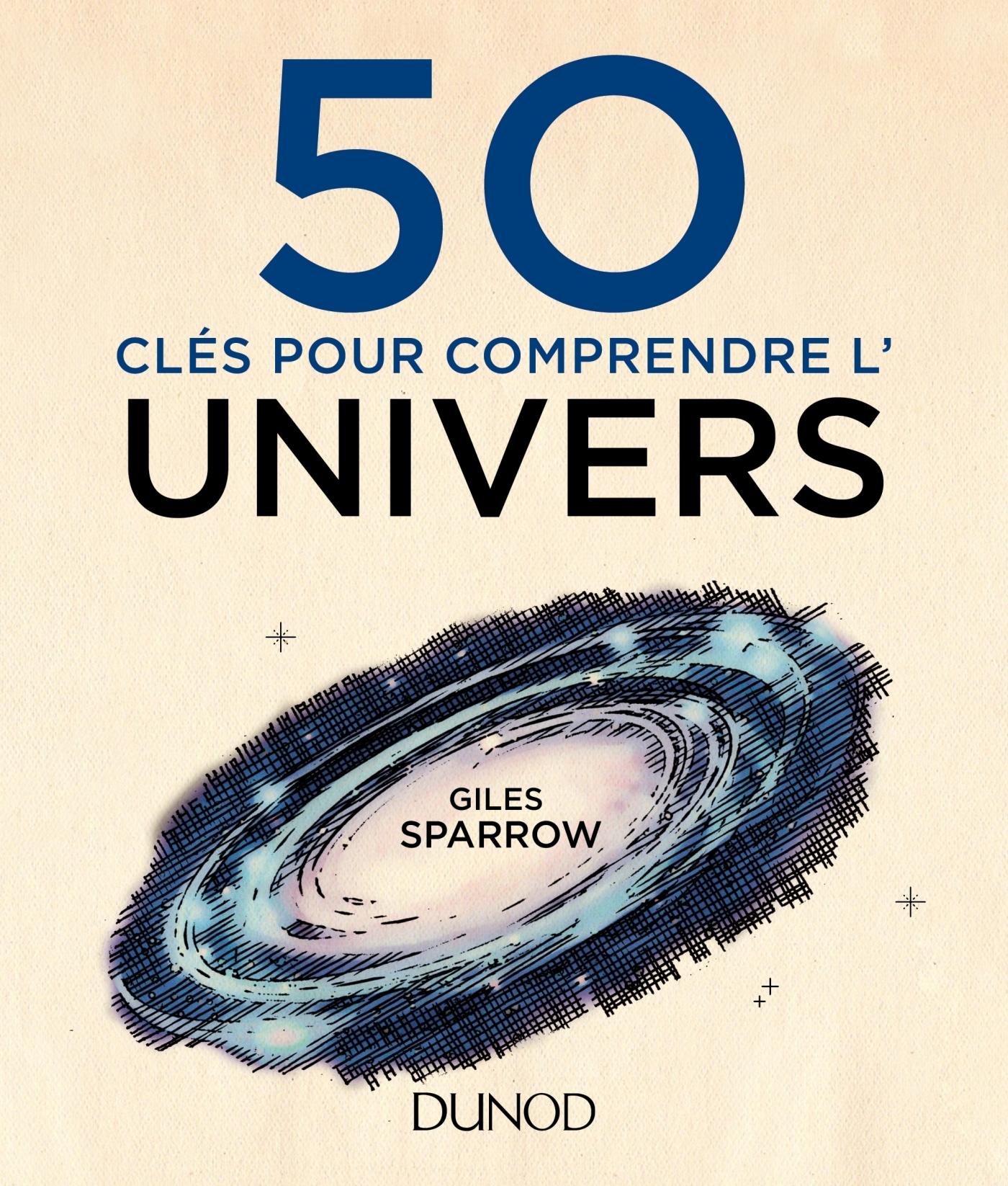 50 CLES POUR COMPRENDRE L'UNIVERS