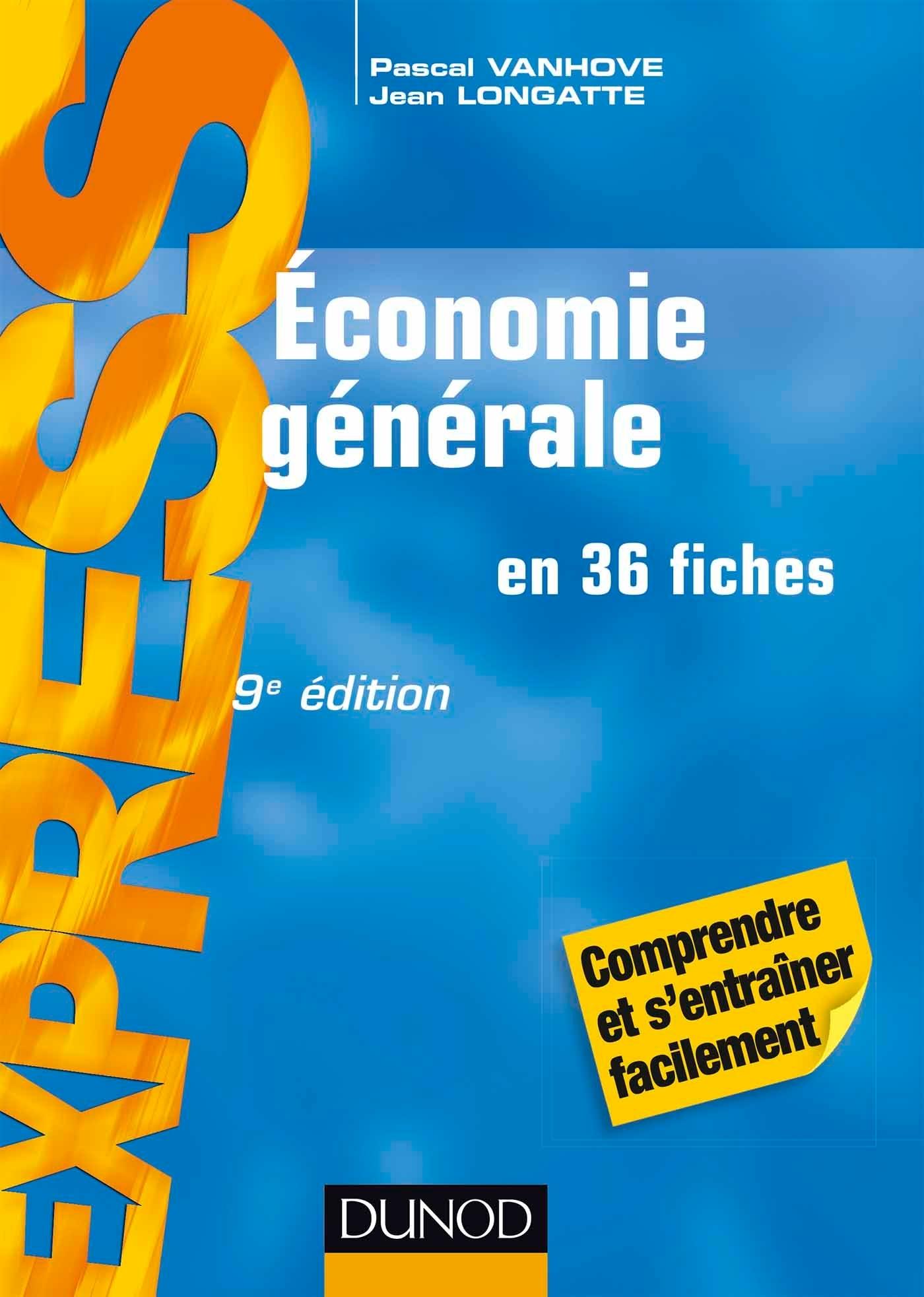 ECONOMIE GENERALE 9E EDITION
