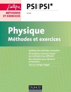 PHYSIQUE - METHODES ET EXERCICES - PSI PSI*