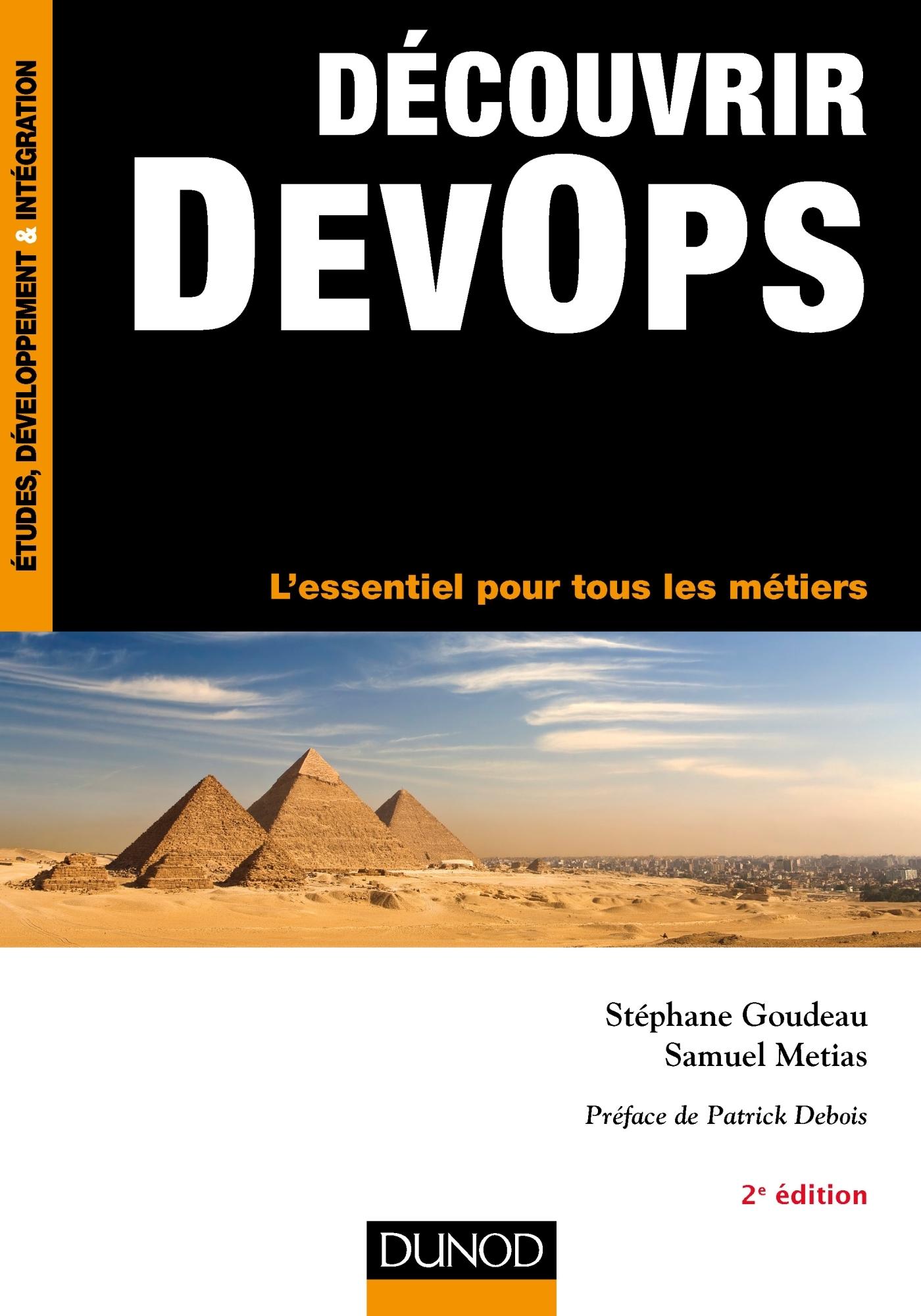 DECOUVRIR DEVOPS - 2E ED. - L'ESSENTIEL POUR TOUS LES METIERS