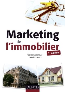 MARKETING DE L'IMMOBILIER - 2E ED.