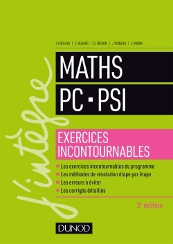 MATHS PC-PSI - EXERCICES INCONTOURNABLES - 3ED.