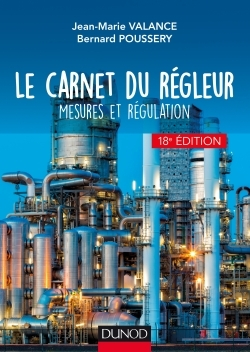 LE CARNET DU REGLEUR - 18E ED. - MESURES ET REGULATION
