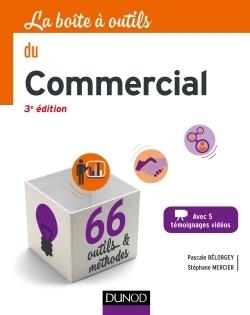 LA BOITE A OUTILS DU COMMERCIAL - 3E ED. - 66 OUTILS ET METHODES