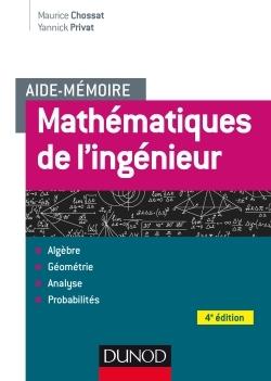 AIDE-MEMOIRE - MATHEMATIQUES DE L'INGENIEUR - 4E ED.