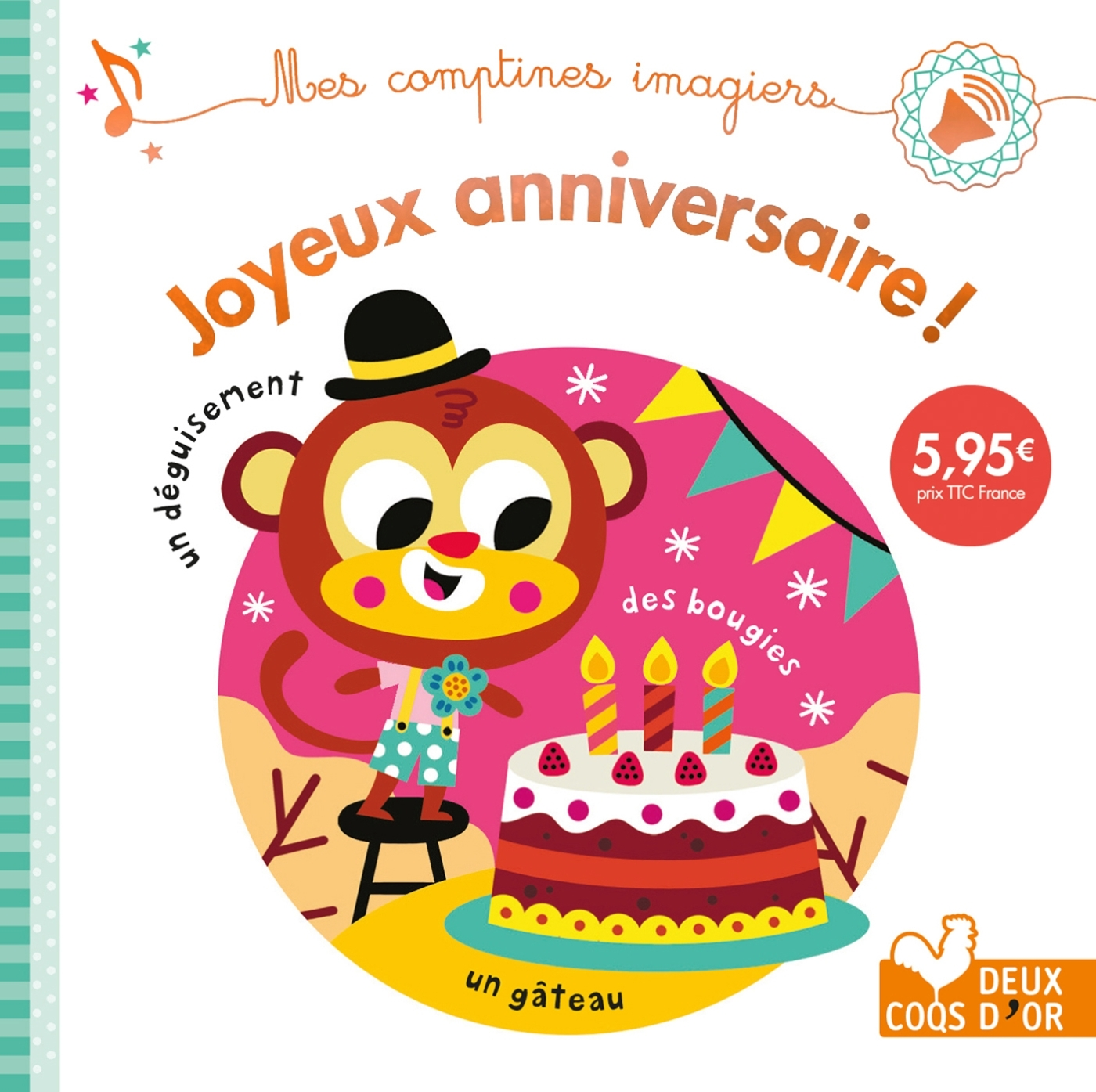 JOYEUX ANNIVERSAIRE ! - LIVRE SONORE
