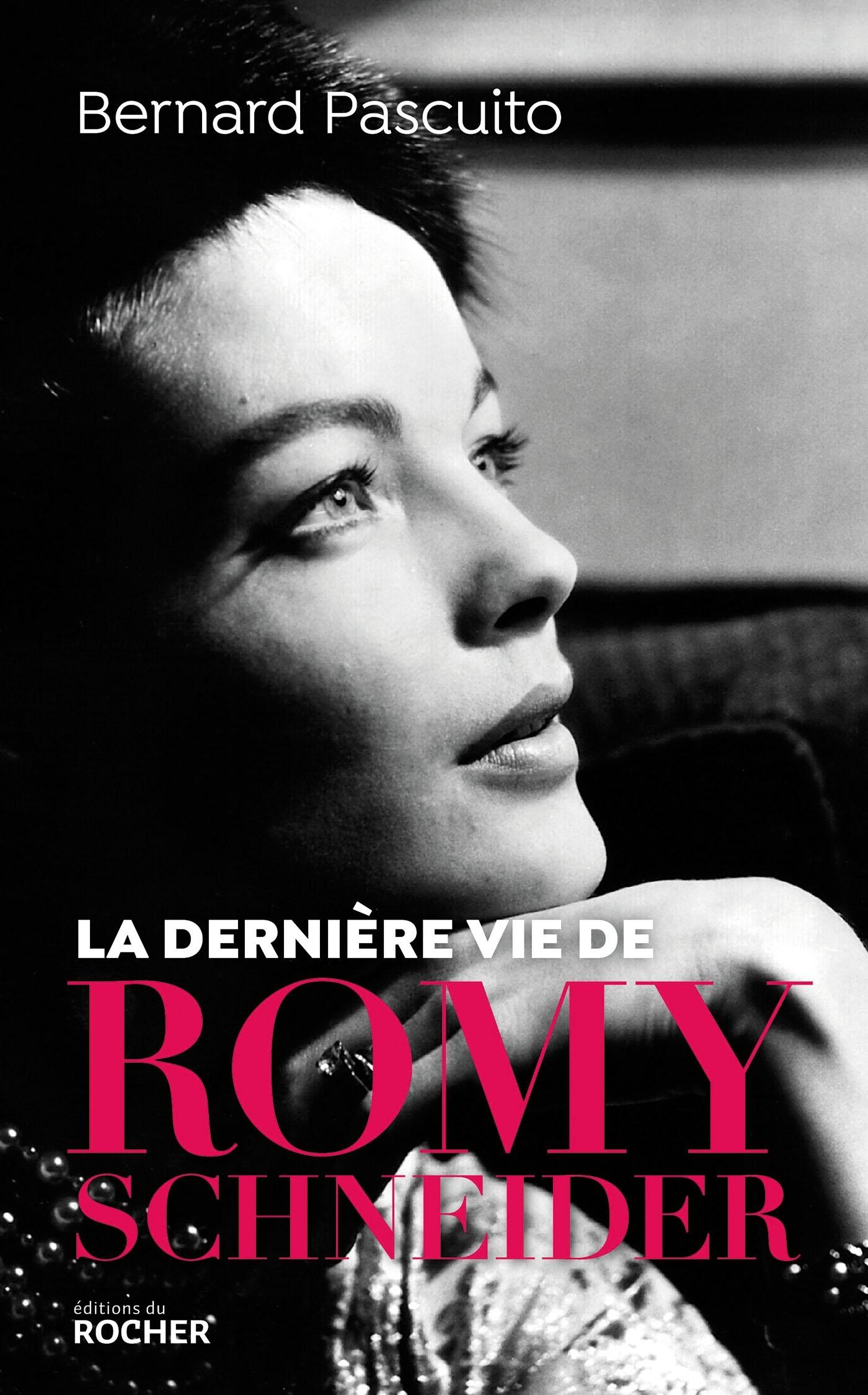 LA DERNIERE VIE DE ROMY SCHNEIDER