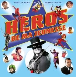 HEROS DE MA JEUNESSE