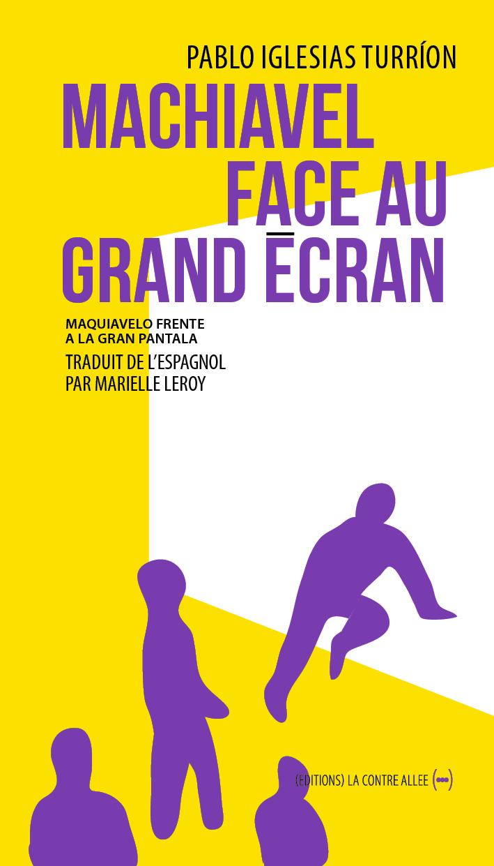 MACHIAVEL FACE AU GRAND ECRAN