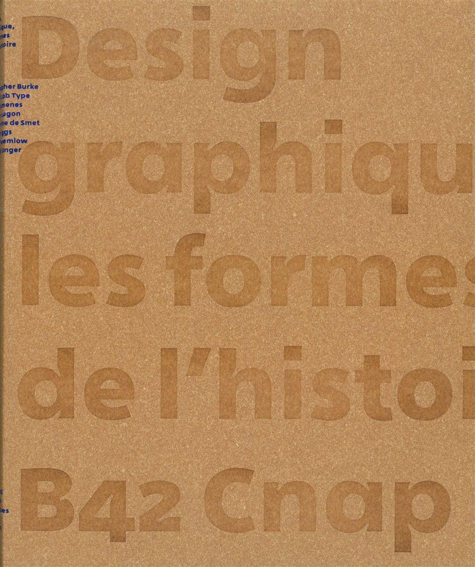 DESIGN GRAPHIQUE,LES FORMES DE L'HISTOIRE