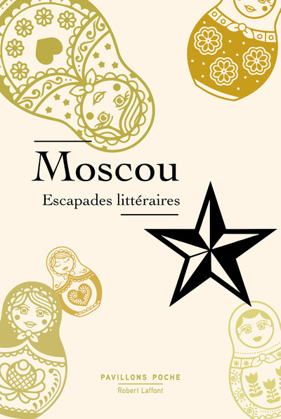 MOSCOU, ESCAPADES LITTERAIRES