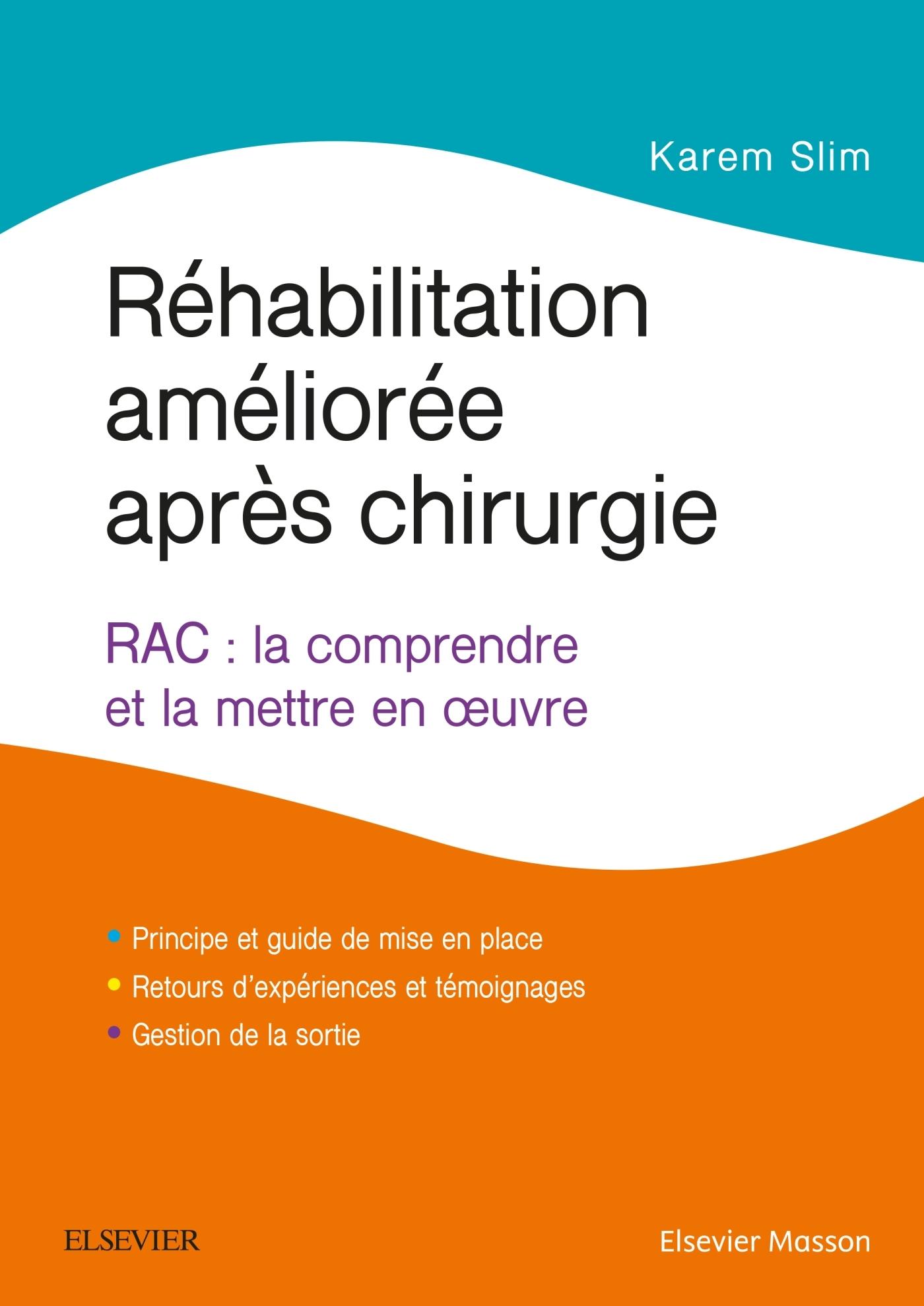 REHABILITATION AMELIOREE APRES CHIRURGIE